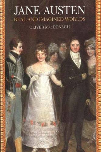 Jane Austen: Real and Imagined Worlds (Paperback)
