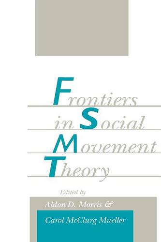 Frontiers in Social Movement Theory (Paperback)