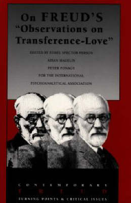 "On Freud's ""Observations on Transference Love"" - The Contemporary Freud: Turning Points and Critical Issues Series (Paperback)"