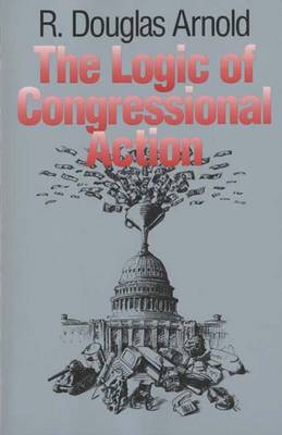The Logic of Congressional Action (Paperback)