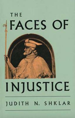 The Faces of Injustice - The Storrs Lectures (Paperback)