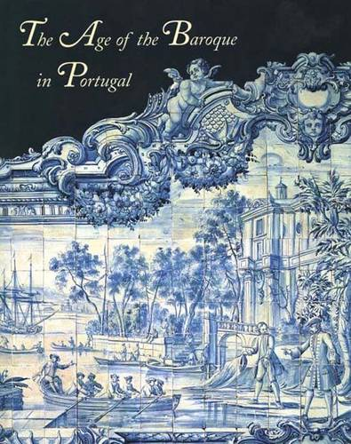 The Age of the Baroque in Portugal (Hardback)