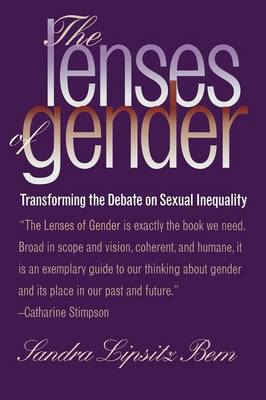 The Lenses of Gender: Transforming the Debate on Sexual Inequality (Paperback)