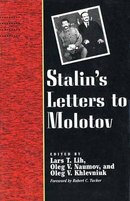 Stalin's Letters to Molotov, 1925-1936 - Annals of Communism (Hardback)