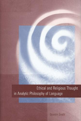 Ethical and Religious Thought in Analytic Philosophy of Language (Hardback)