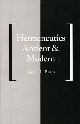 Hermeneutics Ancient and Modern - Yale Studies in Hermeneutics                           (YUP) (Paperback)