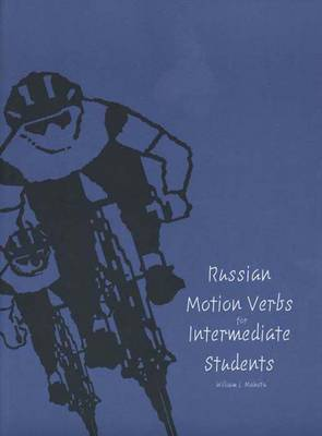 Russian Motion Verbs for Intermediate Students - Yale Language Series (Paperback)