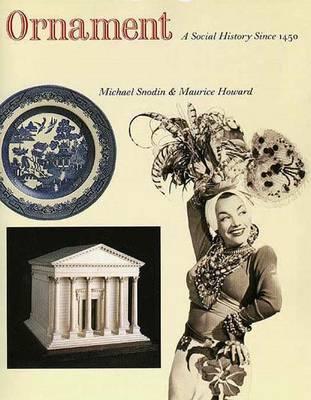 Ornament: A Social History Since 1450 (Hardback)