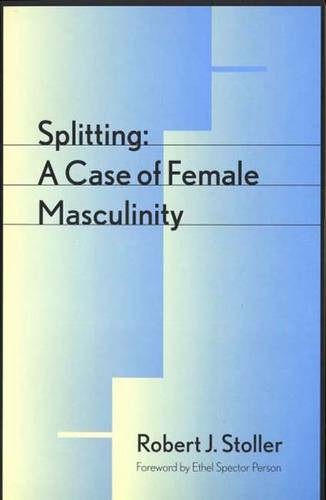 Splitting: A Case of Female Masculinity (Paperback)