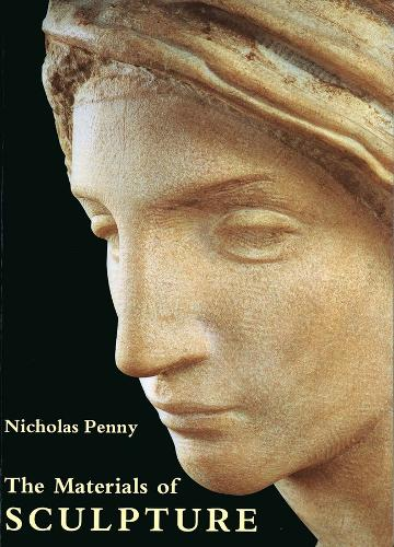The Materials of Sculpture (Paperback)