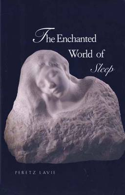 The Enchanted World of Sleep (Hardback)