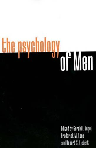 The Psychology of Men: Psychoanalytic Perspectives (Paperback)