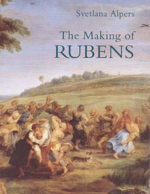 The Making of Rubens (Paperback)