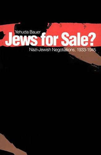Jews for Sale?: Nazi-Jewish Negotiations, 1933-1945 (Paperback)