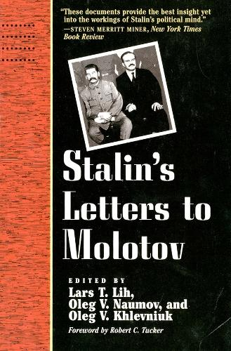 Stalin's Letters to Molotov: 1925-1936 - Annals of Communism (Paperback)