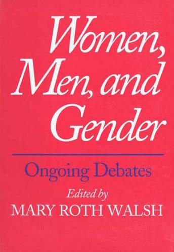 Women, Men, and Gender: Ongoing Debates (Paperback)