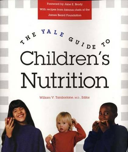The Yale Guide to Children's Nutrition (Paperback)