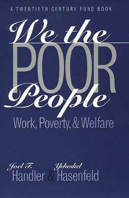 We the Poor People: Work, Poverty, and Welfare (Paperback)