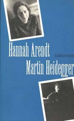 Hannah Arendt/Martin Heidegger (Paperback)