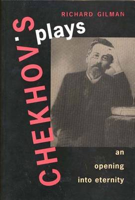 Chekhov's Plays: An Opening Into Eternity (Paperback)