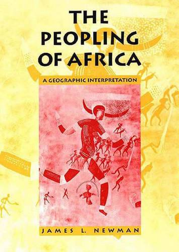 The Peopling of Africa: A Geographic Interpretation (Paperback)