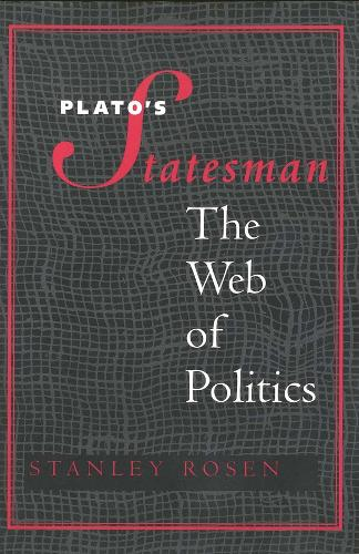 "Plato's ""Statesman"": The Web of Politics (Paperback)"