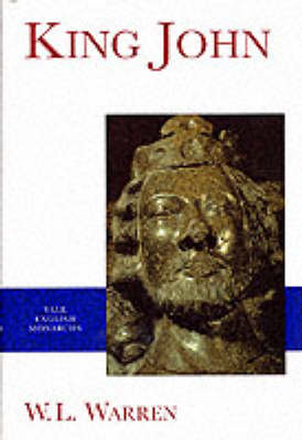 King John - The Yale English Monarchs Series (Hardback)