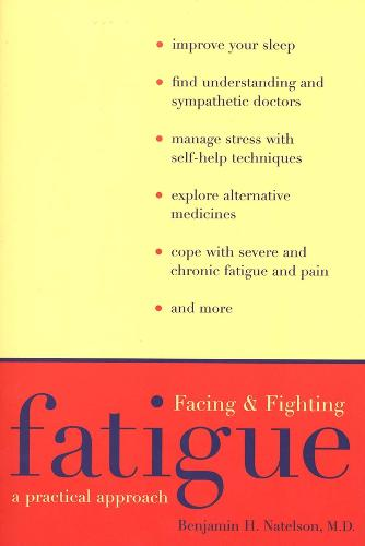Facing and Fighting Fatigue: A Practical Approach (Paperback)