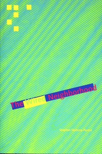 The Wired Neighborhood (Paperback)