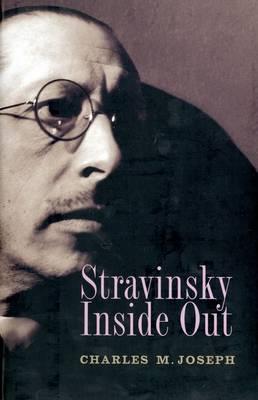 Stravinsky Inside Out (Hardback)