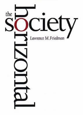 The Horizontal Society (Hardback)