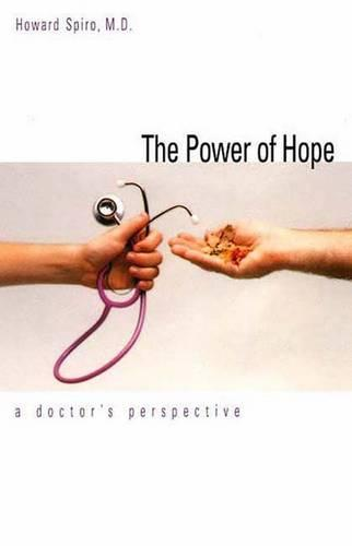 The Power of Hope: A Doctor`s Perspective (Paperback)