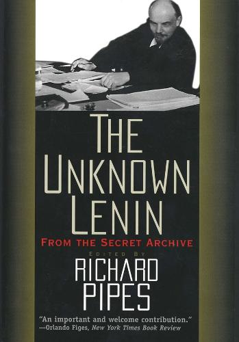 The Unknown Lenin: From the Secret Archive (Paperback)