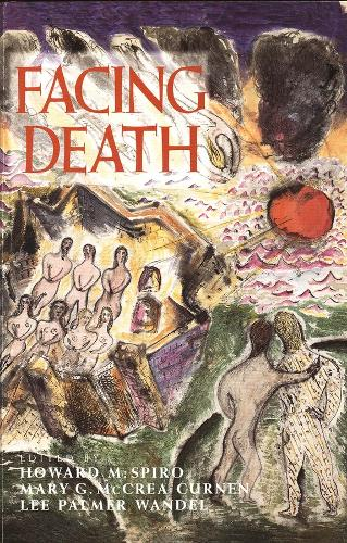 Facing Death: Where Culture, Religion, and Medicine Meet (Paperback)