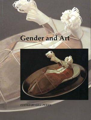 Gender and Art - Art and its Histories Series v.3 (Paperback)