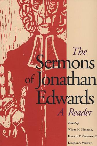 The Sermons of Jonathan Edwards: A Reader (Paperback)