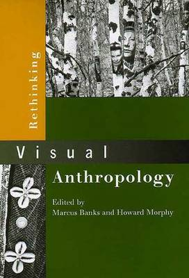 Rethinking Visual Anthropology (Paperback)