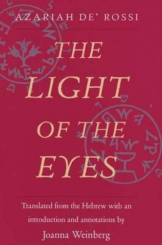 The Light of the Eyes - Yale Judaica Series (Hardback)