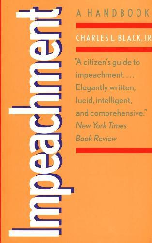 Impeachment: A Handbook - Yale Fastback Series (Paperback)