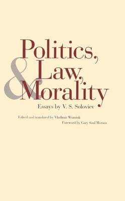 Politics, Law and Morality - Russian Literature & Thought (Hardback)