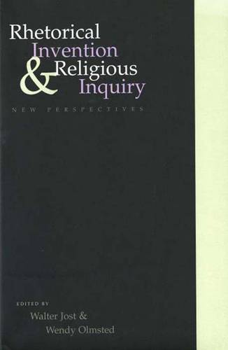 Rhetorical Invention and Religious Inquiry: New Perspectives (Paperback)