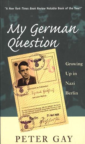 My German Question: Growing Up in Nazi Berlin (Paperback)