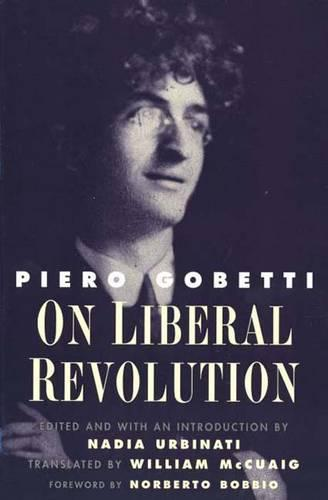 On Liberal Revolution - Italian Literature and Thought (Paperback)