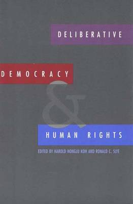 Deliberative Democracy and Human Rights (Paperback)