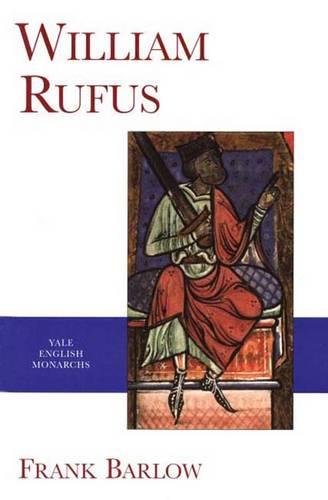 William Rufus - The English Monarchs Series (Paperback)