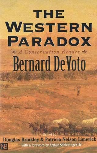 The Western Paradox: A Conservation Reader - The Lamar Series in Western History (Paperback)