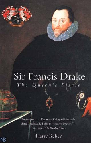 Sir Francis Drake: The Queen`s Pirate (Paperback)