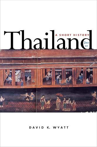 Thailand: A Short History; Second Edition (Paperback)