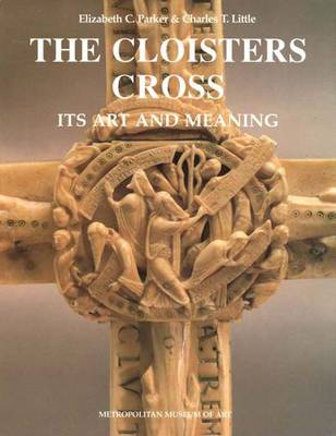 The Cloisters Cross: Its Art and Meaning (Hardback)