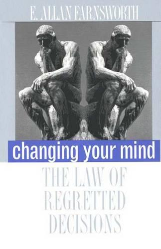 Changing Your Mind: The Law of Regretted Decisions (Paperback)